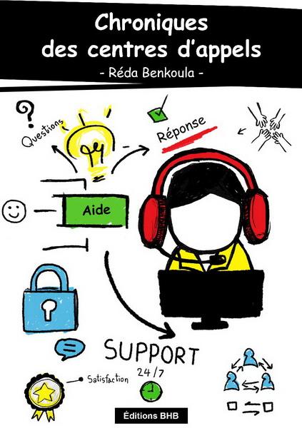 غلاف الكتاب الالكتروني لرضا بن كولا: Chroniques de Centres d'appels