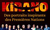 Kirano • Des portraits inspirants des Premières Nations