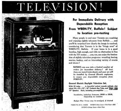 Eaton's department store advert which appeared in the Toronto Daily Star newspaper. Cost per copy was 5 cents. Note the advert says, Eaton's technicians will come to your house to set it up and ensure you can receive signals from Buffalo