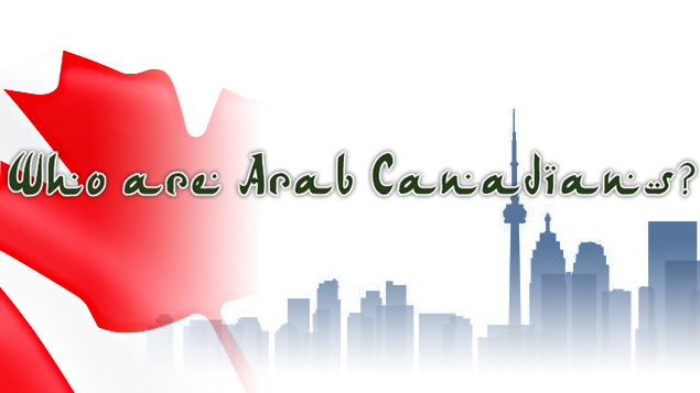 Who are Arab Canadians?