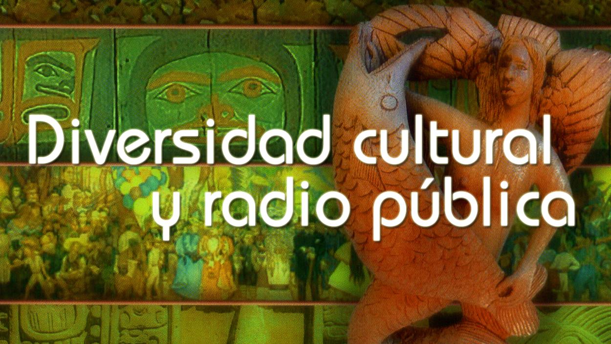Diversidad cultural y radio pública
