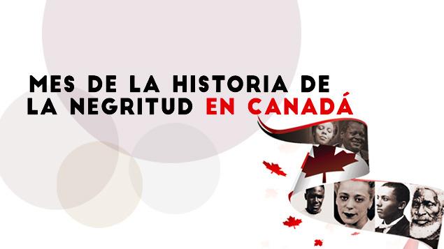 Mes de la historia de la negritud en Canadá