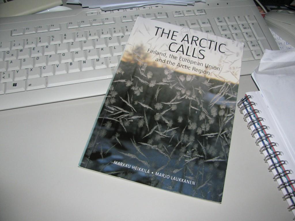 """The Arctic Calls"" – Interesting reading from the Arctic Centre, University of Lapland. (Irene Quaile"