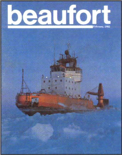 Canmar Kigoriak, one of Dome Petroleum's drill ships, in the Beaufort Sea in 1982. From the cover of the magazine 'Beaufort' published by Dome Petroleum, Esso Resources Canada, and Gulf Canada Resources, via Recorder.