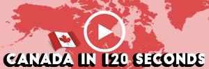 Canada in 120 seconds