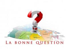 la-bonne-question-1