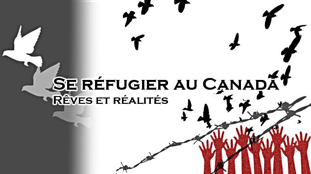 Se réfugier au Canada,Rêves et réalités