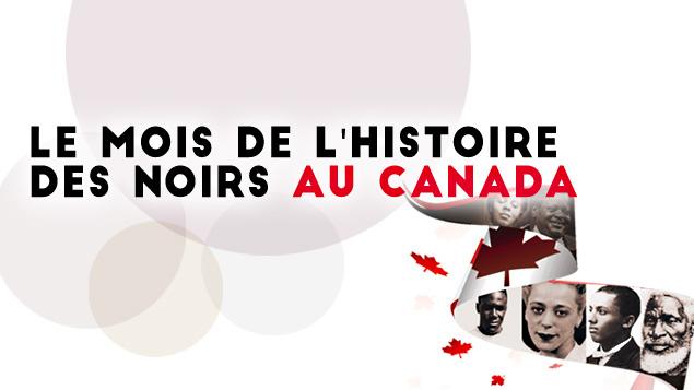 Le Mois de l'Histoire des Noirs au Canada