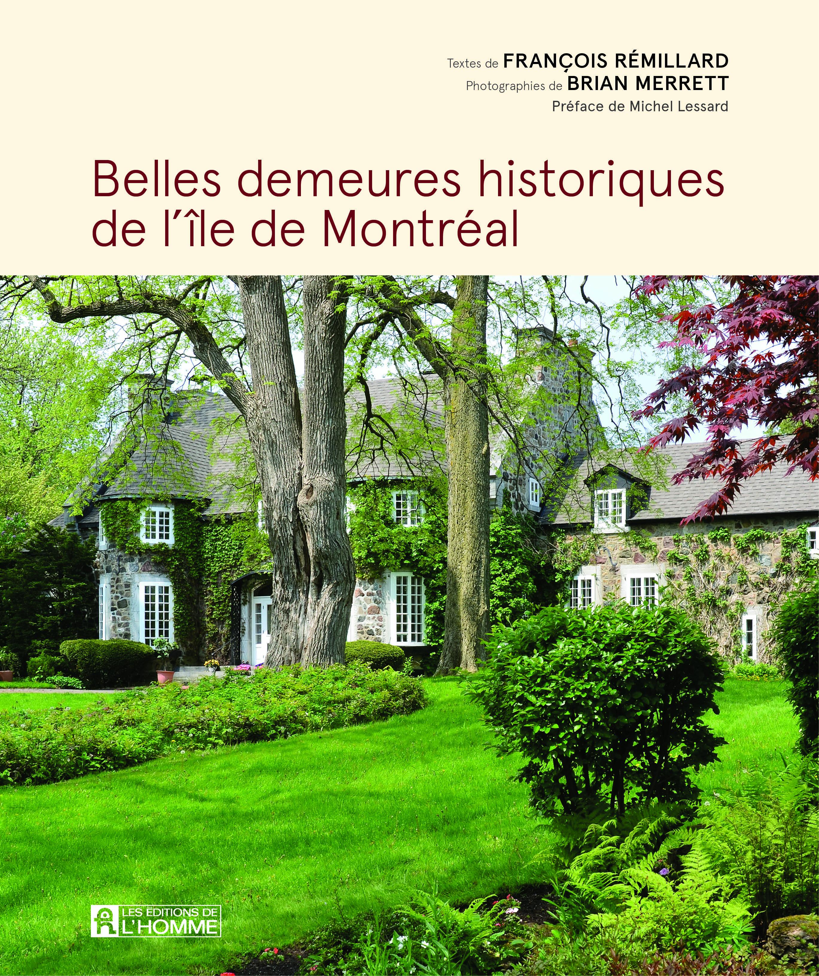 Belles demeures historiques de l le de montr al for Demeures belles