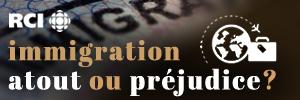 Immigration : atout ou préjudice?