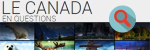 LE CANADA EN QUESTIONS