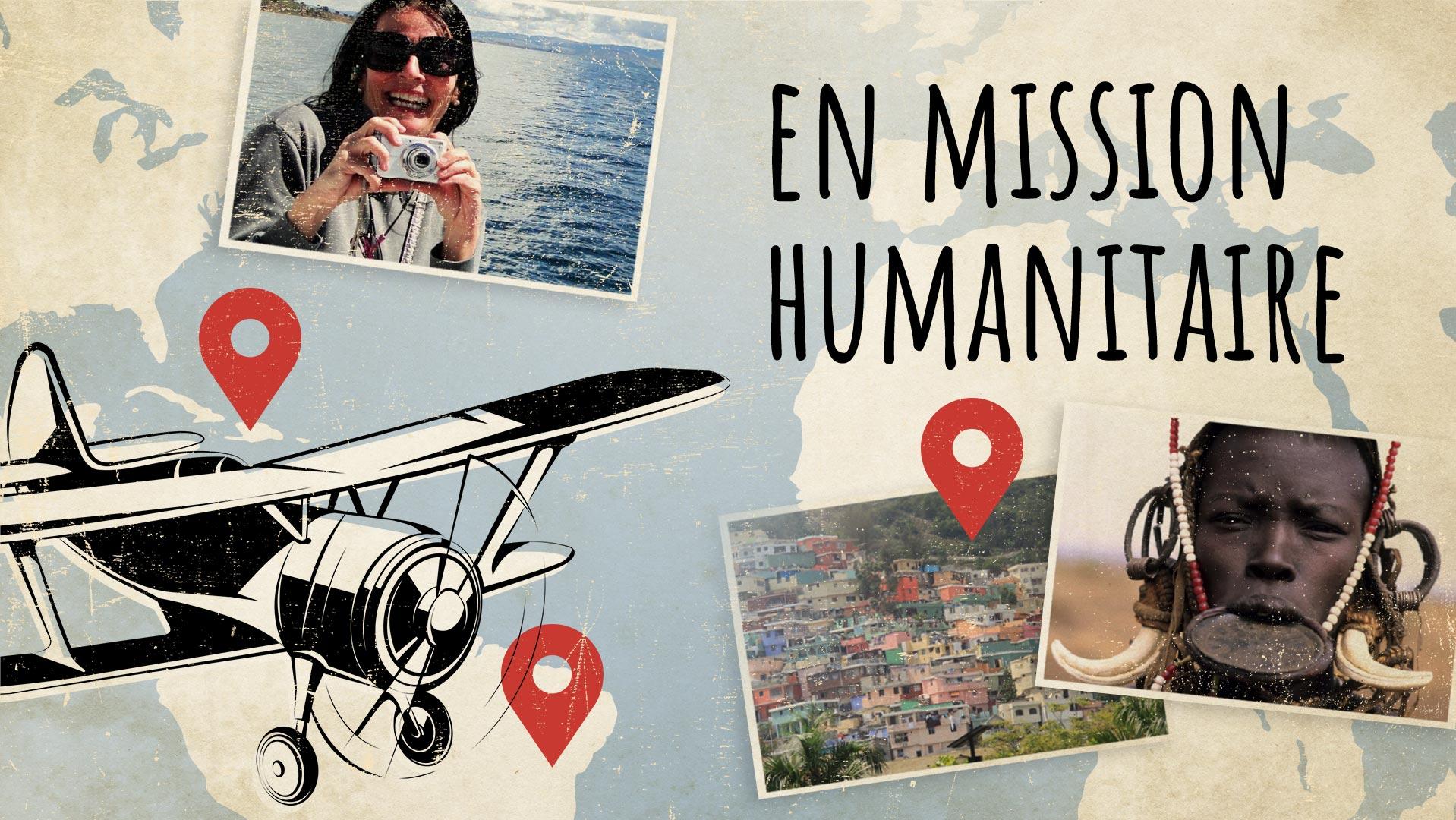 le texte «EN MISSION HUMANITAIRE» accompagné de photos de voyage et du dessin d'un avion avec une carte du monde comme image de fond