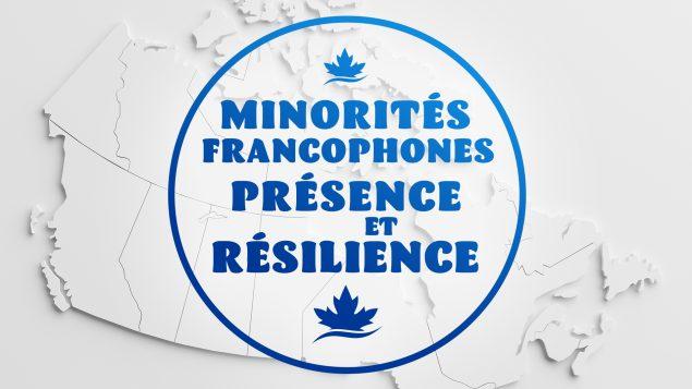 Minorités francophones • présence et résilience