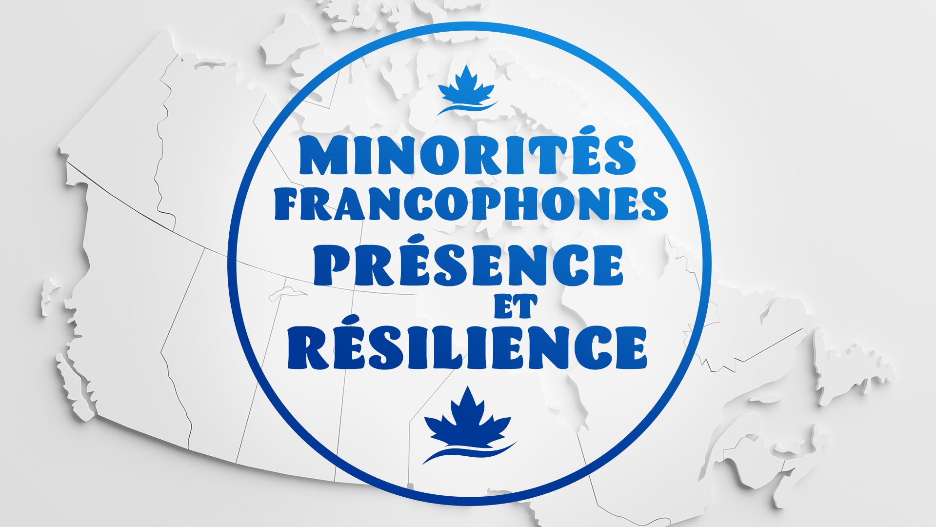 le texte «Minorités Francophones - présence et résilience» en bleu précédé et suivi de feuilles d'érables bleues avec comme fond la carte de canada en blanc