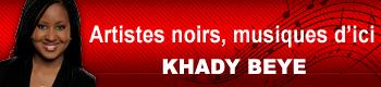 Artistes noirs, musiques d'ici • Khady Beye