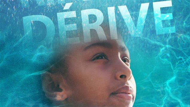 L'affiche du film « Dérive »