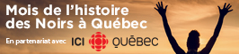 Mois de l'histoire des noirs à Québec