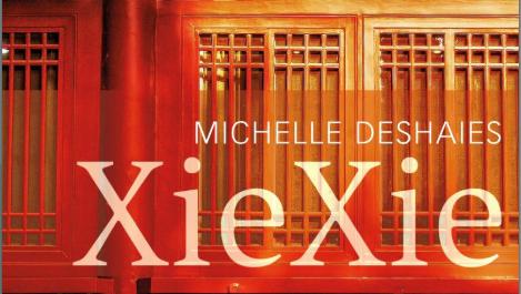XieXie de Michelle Deshaies: un roman dépaysant au coeur de l'époque de l'occupation coloniale de la Chine