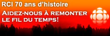 RCI • 70 ans d'histoire • Aidez-nous à remonter le fil du temps!