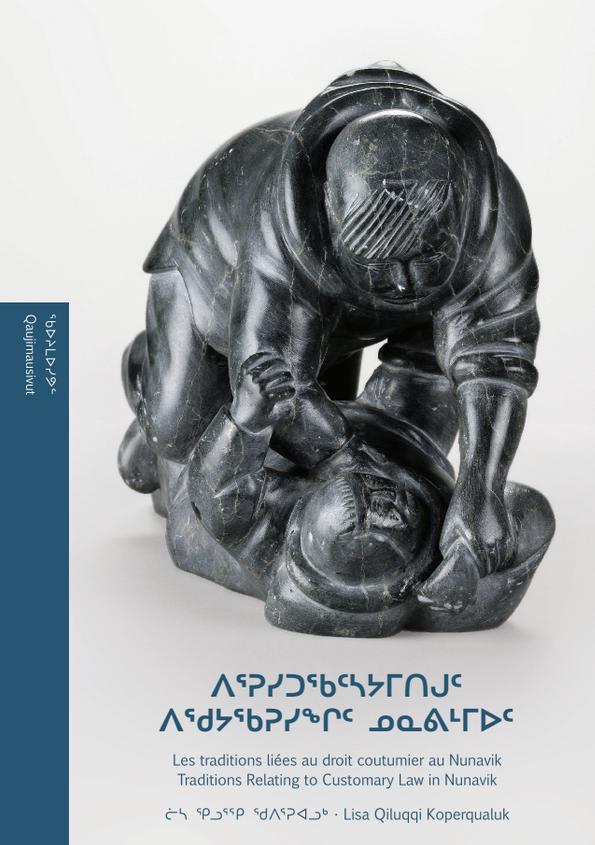 « Les traditions liées au droit coutumier au Nunavik » par Lisa Koperqualuk. (Soirée boréal)