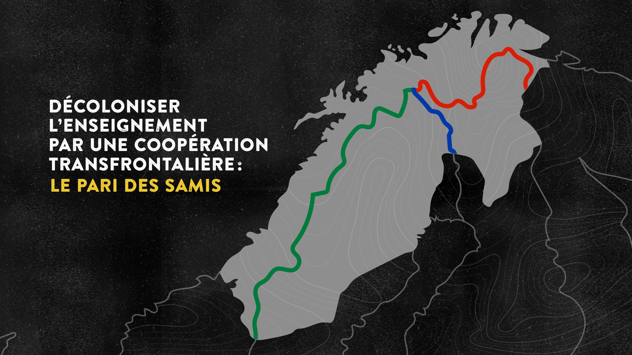 Décoloniser l'enseignement par une coopération transfrontalière: le pari des Samis